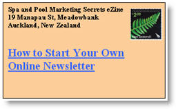 How to Start You Own Online Newsletter. Click here to read this issue of Spa & Pool Marketing Secrets eNewsletter now.